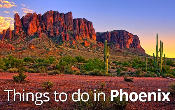 hings to do in Phoenix